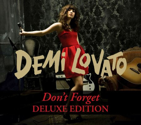 Demi Lovato; Don't Forget [Deluxe Edition]
